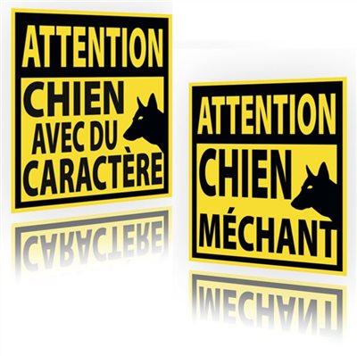 Panneau Chien méchant ou avec du caractère !