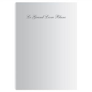 Edition Le Grand Livre Blanc